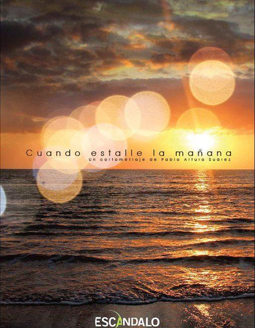 Cartell de 'Cuando estalle la mañana'